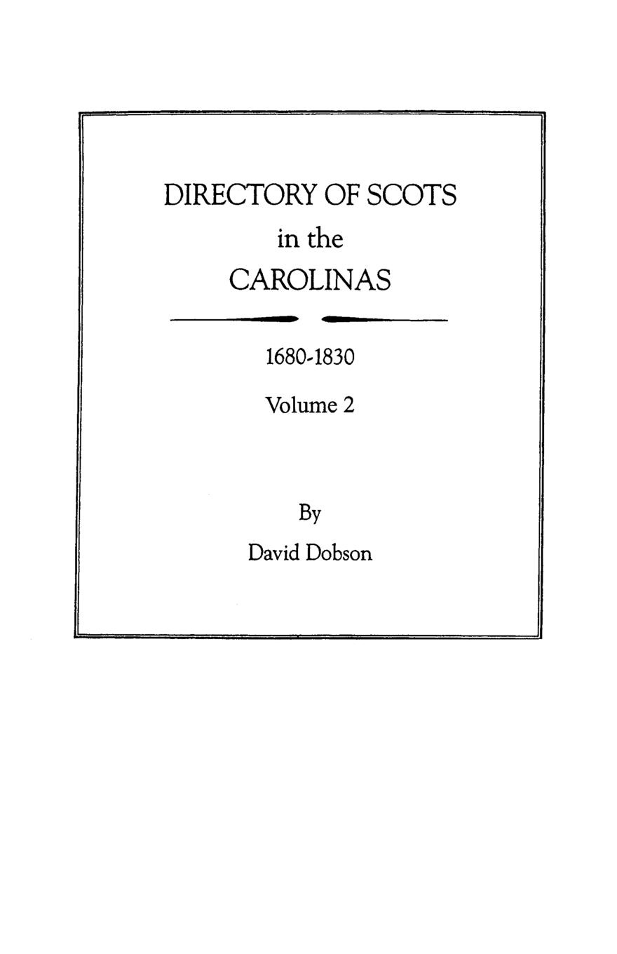 David Dobson Directory of Scots in the Carolinas, Volume 2 scots