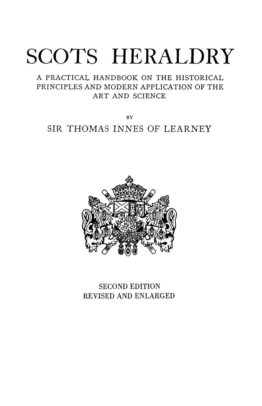 Thomas Innes Of Learney, Sir Thomas Innes of Learney Scots Heraldry. a Practical Handbook on the Historical Principles and Modern Application of the Art and Science цена в Москве и Питере