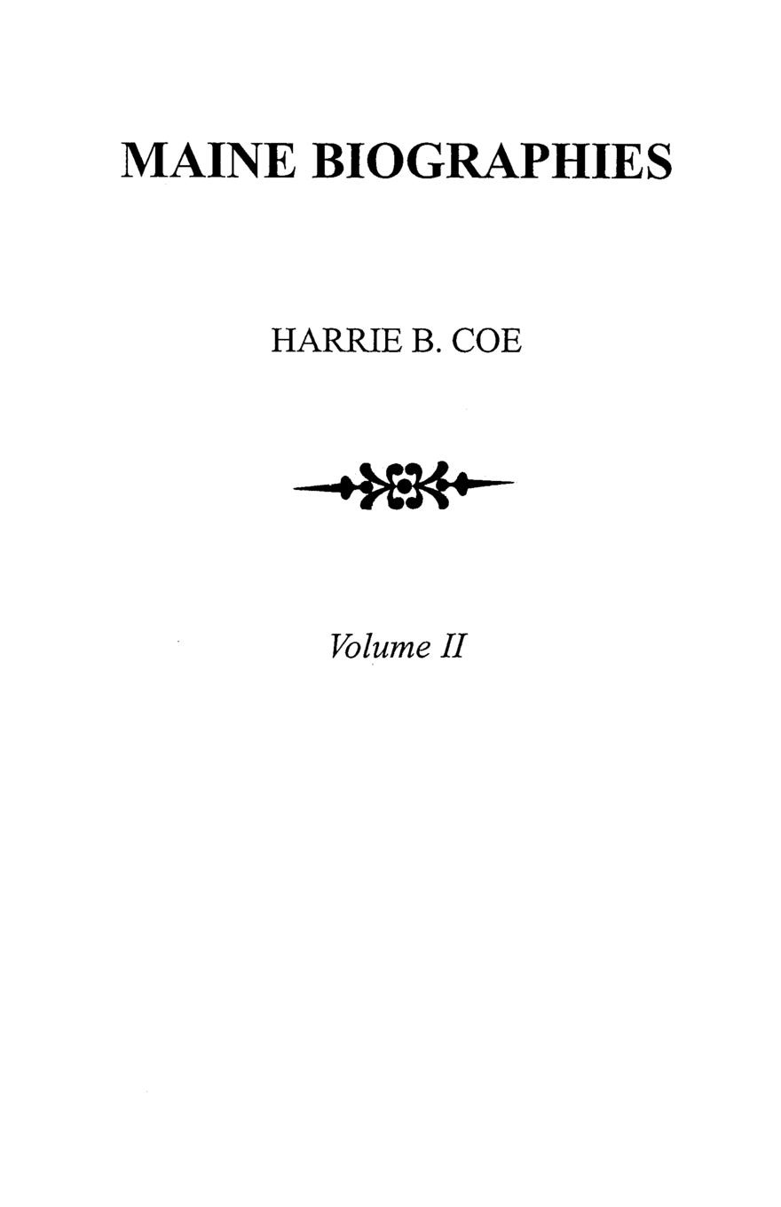 Maine Biographies. Volume II .Originally in four volumes; this Volume II is the reprint of the original Volume IV--Biographies. abdenal carvalho conceitos biblicos volume ii