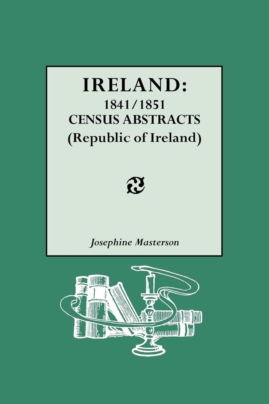 Josephine Masterson Ireland. 1841/1851 Census Abstracts (Republic of Ireland) ireland 2016