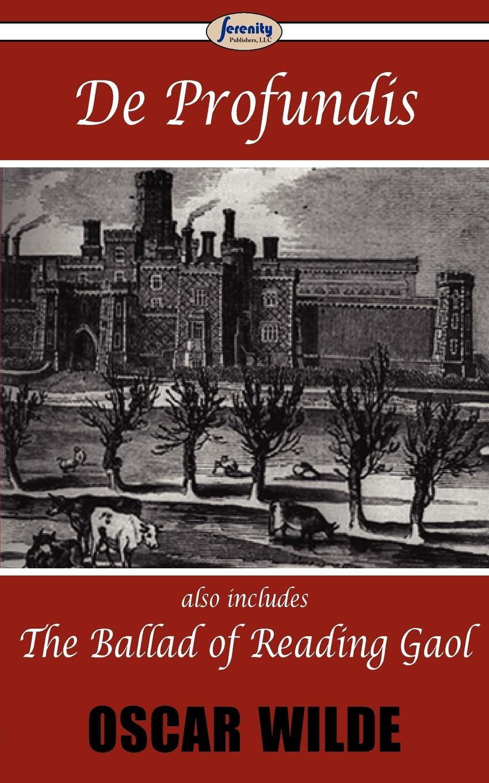 Oscar Wilde De Profundis & The Ballad of Reading Gaol цена в Москве и Питере