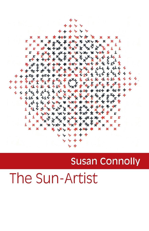 Susan Connolly The Sun-Artist