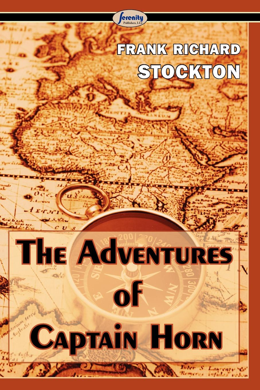 Фото - Frank Richard Stockton The Adventures of Captain Horn richard stead adventures on the great rivers