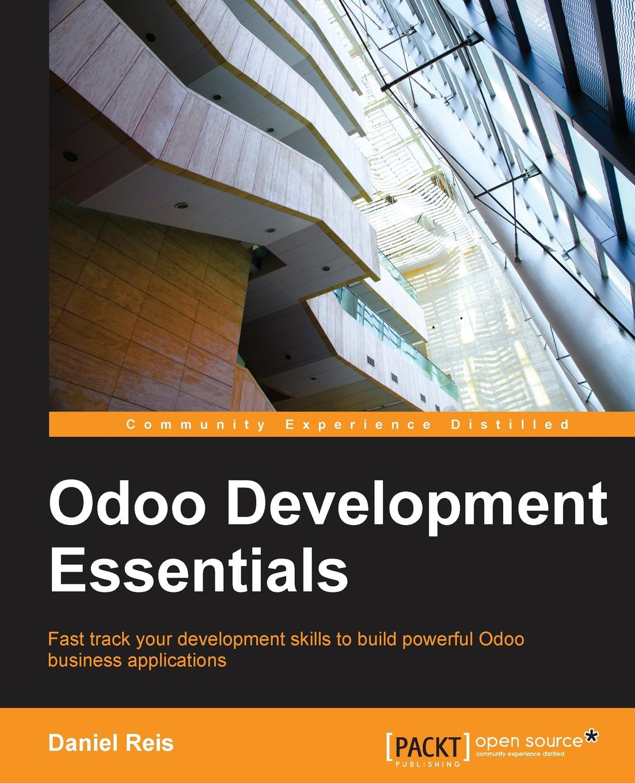 Daniel Reis Odoo Development Essentials