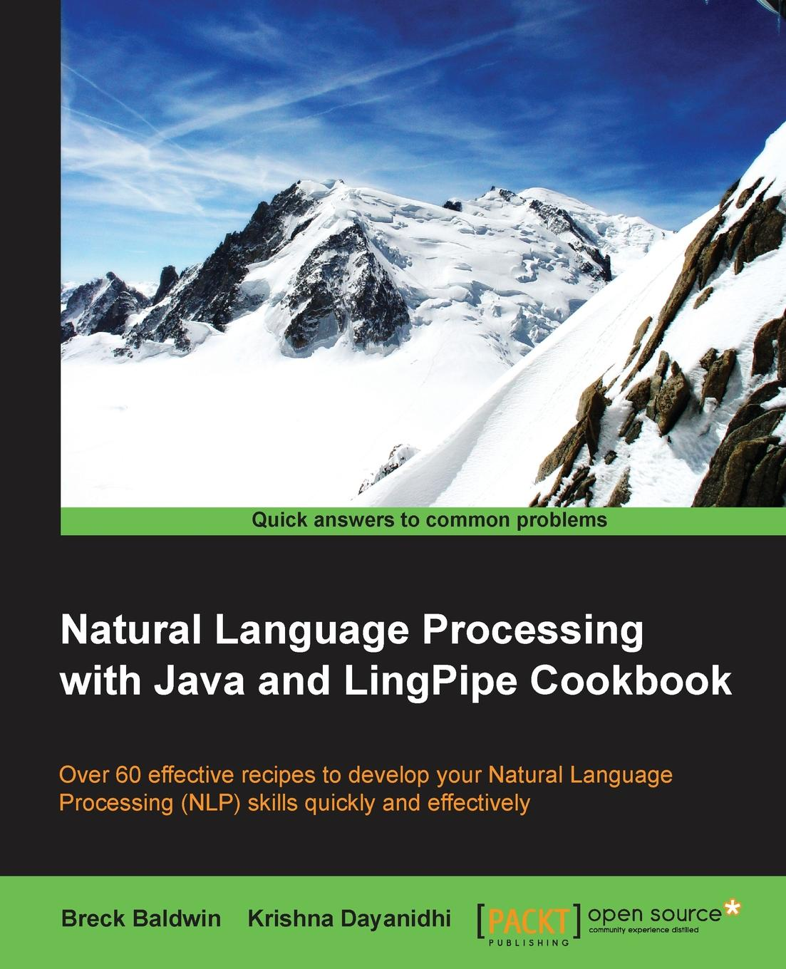 Breck Baldwin Natural Language Processing with Java and LingPipe Cookbook ajay vohra deepak vohra pro xml development with java technology