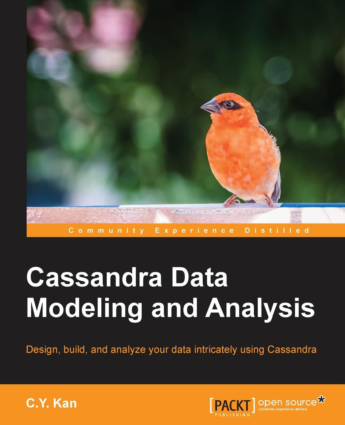 C.Y. Kan Cassandra Data Modeling and Analysis cassandra austin cally and the sheriff