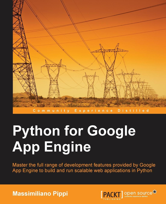 цены на Massimiliano Pippi Python for Google App Engine  в интернет-магазинах