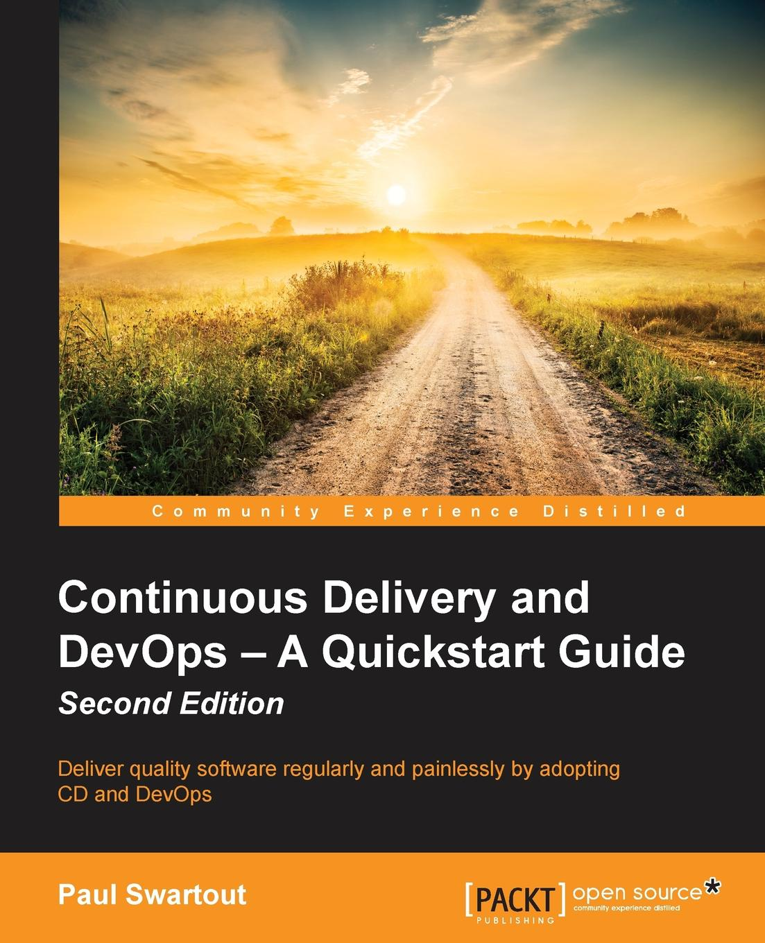 Фото - Paul Swartout Continuous Delivery and DevOps - A Quickstart Guide Second Edition delivery