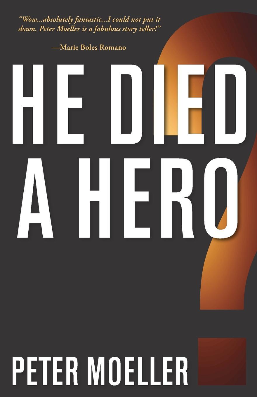 Peter Moeller He Died a Hero? 1pc used pkzm0 16 moeller