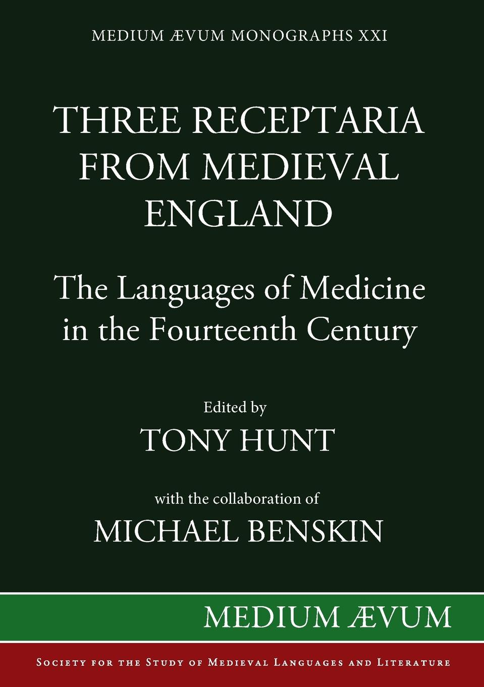 Three Receptaria from Medieval England. The Languages of Medicine in the Fourteenth Century