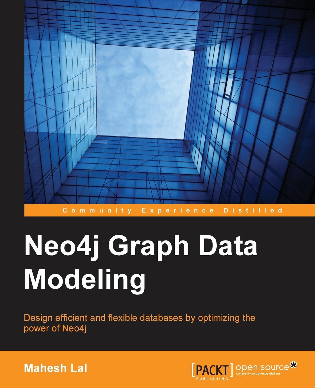 Mahesh Lal Neo4j Graph Data Modeling