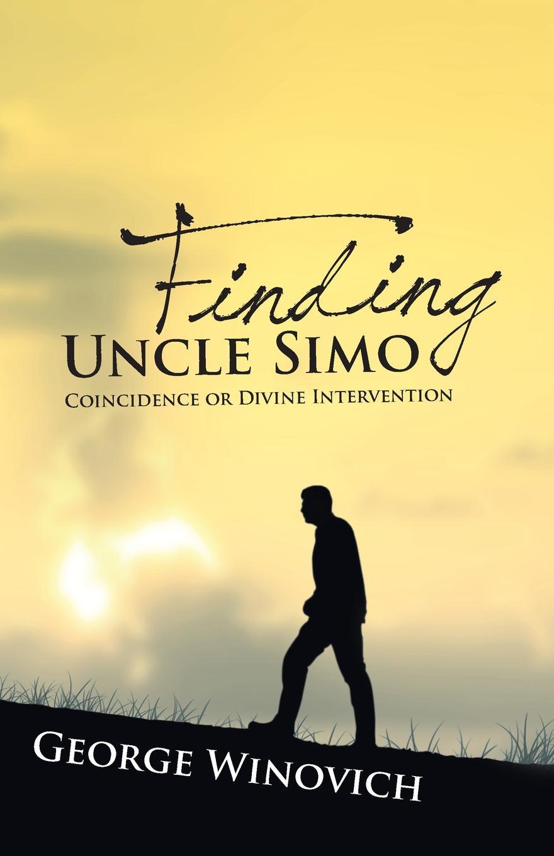 George Winnovich Finding Uncle Simo simo matavulj uskok serbian edition