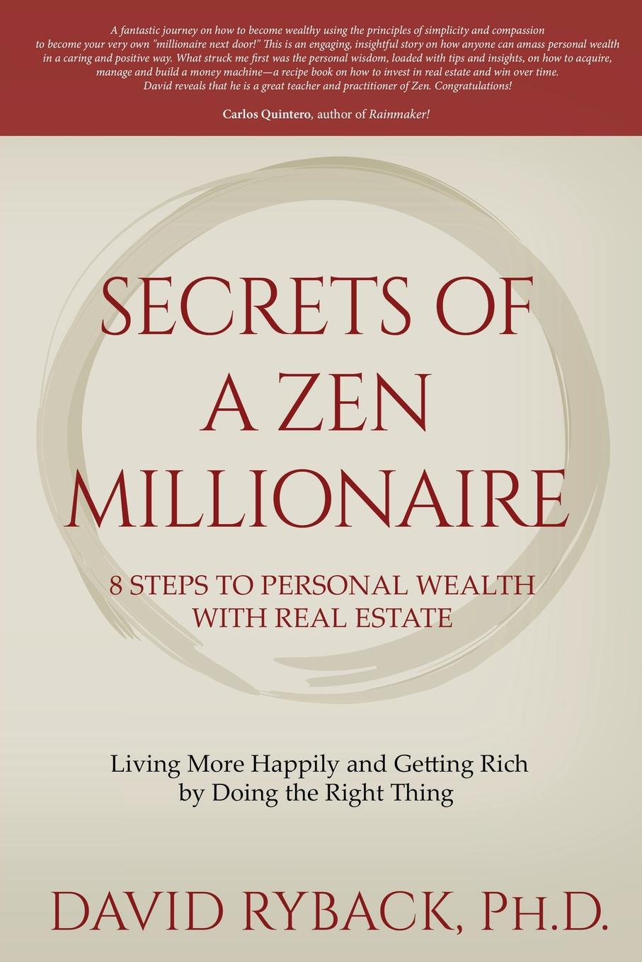 David Ryback Secrets of a Zen Millionaire. 8 Steps to Personal Wealth with Real Estate