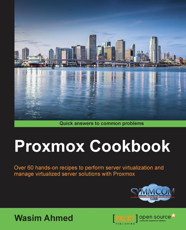 Wasim Ahmed Proxmox Cookbook