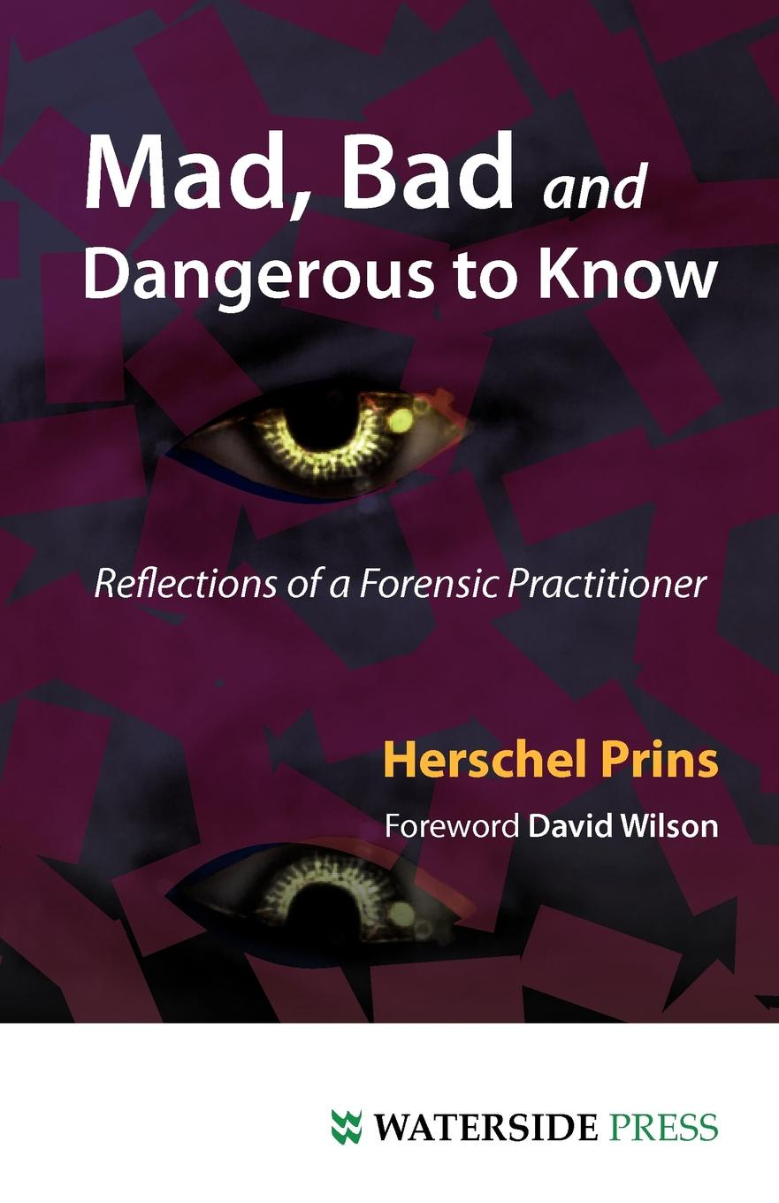 цены Herschel Prins Mad, Bad and Dangerous to Know