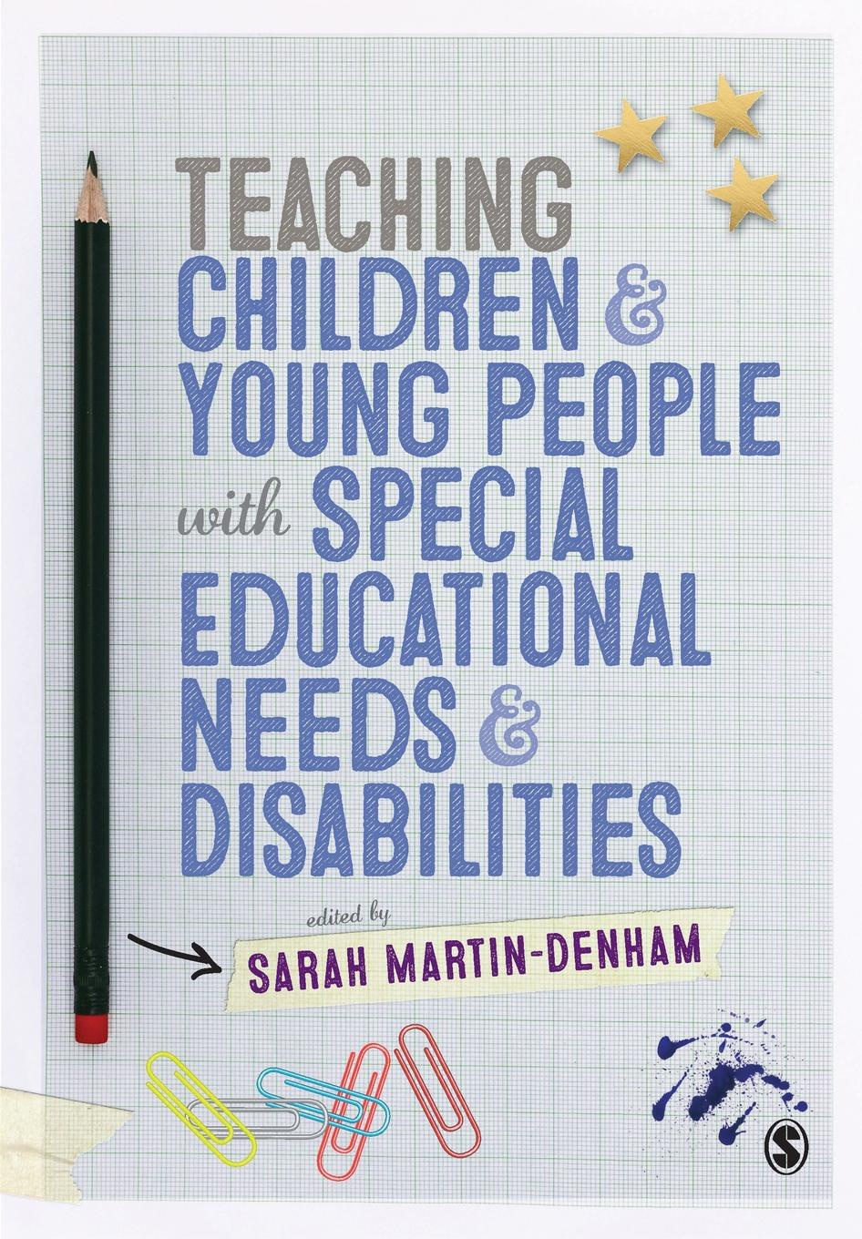 Sarah Martin-Denham Teaching Children and Young People with Special Educational Needs and Disabilities mathematics and special educational needs