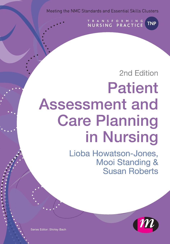 Lioba Howatson-Jones, Mooi Standing, Susan B. Roberts Patient Assessment and Care Planning in Nursing цена в Москве и Питере