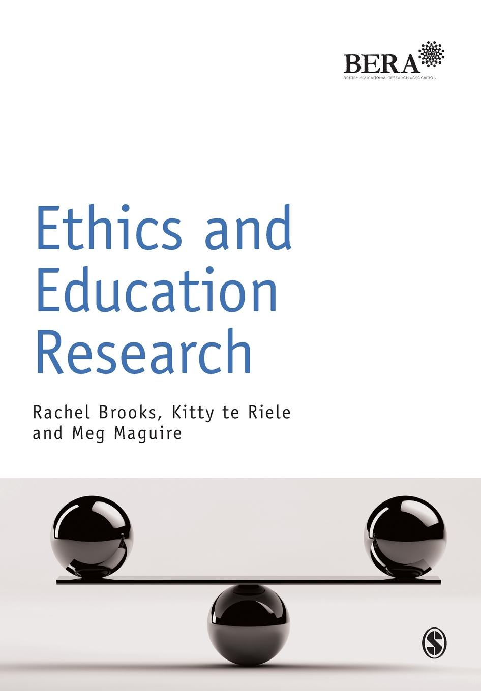 Rachel Brooks, Kitty te Riele, Meg Maguire Ethics and Education Research trifonas donada peters derrida deconstruction and education ethics of pedagogy and research