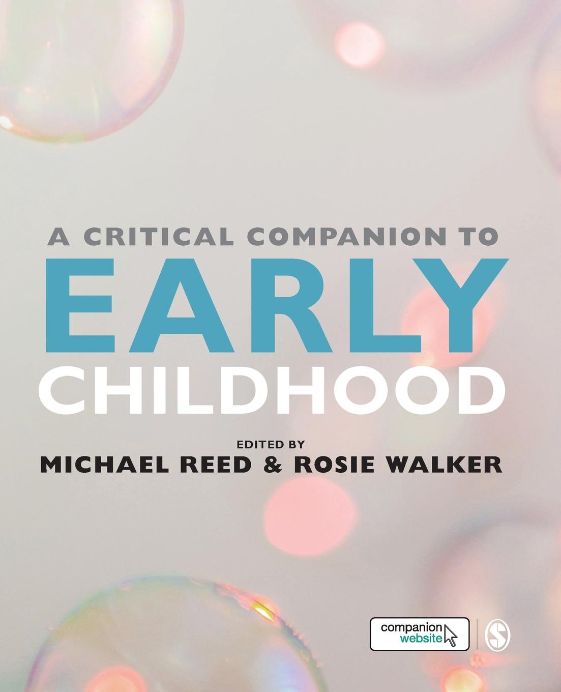 Michael Reed, Rosie Walker A Critical Companion to Early Childhood michael archer d the forex chartist companion a visual approach to technical analysis