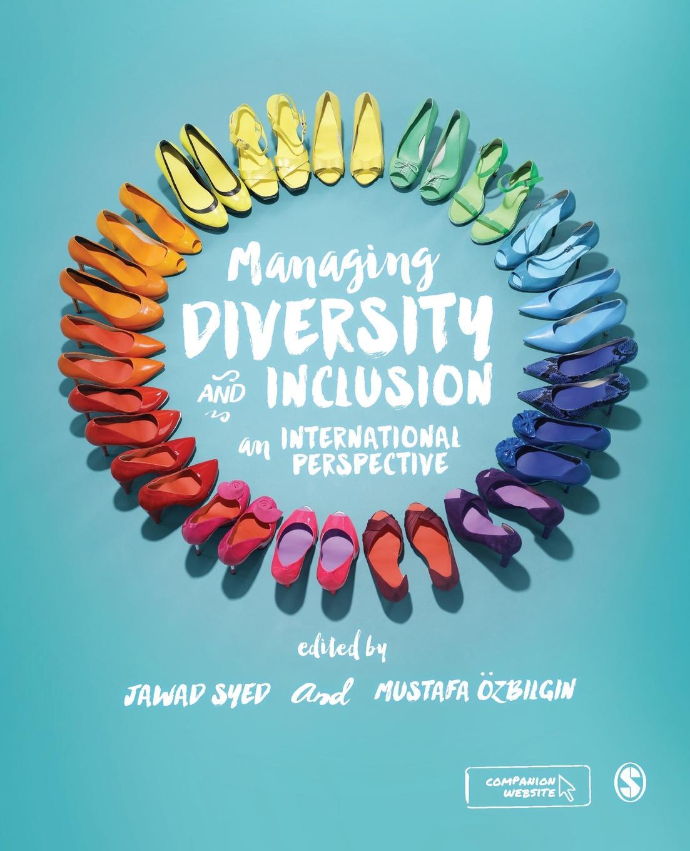 Jawad Syed, Mustafa Ozbilgin Managing Diversity and Inclusion algal diversity