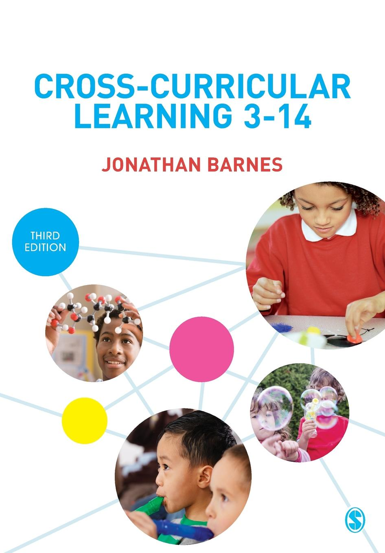 Jonathan Barnes Cross-Curricular Learning 3-14 цены