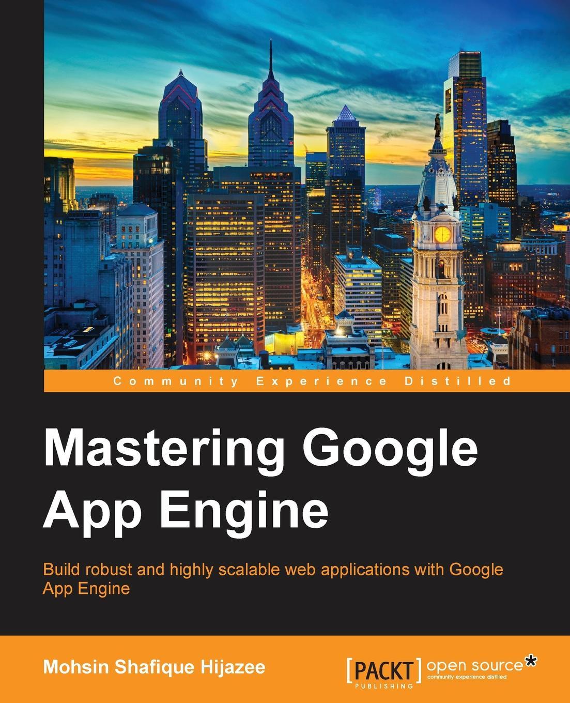 цены на Mohsin Shafique Hijazee Mastering Google App Engine  в интернет-магазинах