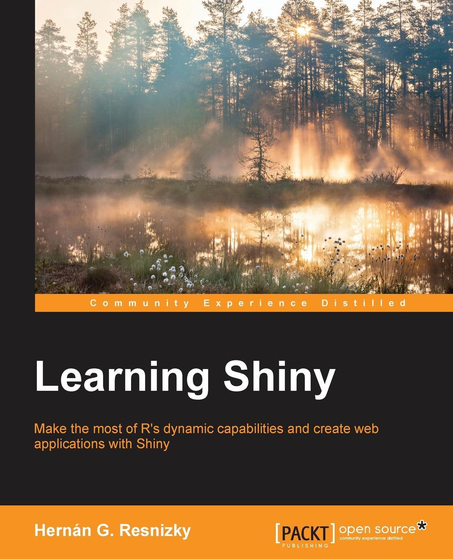 Hernán G Resnizky Learning Shiny