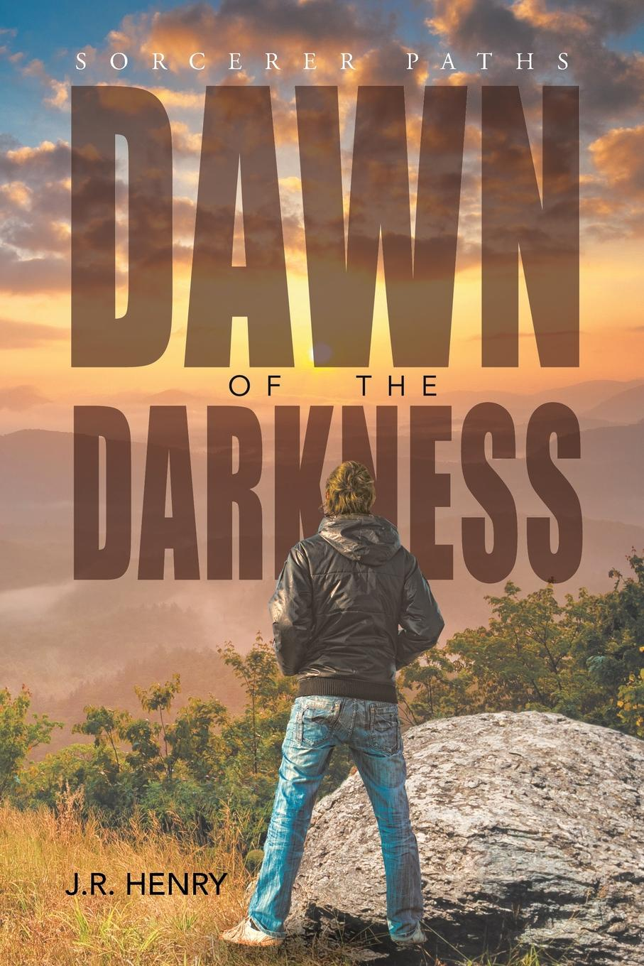Фото - J.R. Henry Dawn of the Darkness dawn bowe the colors of dawn secrets within