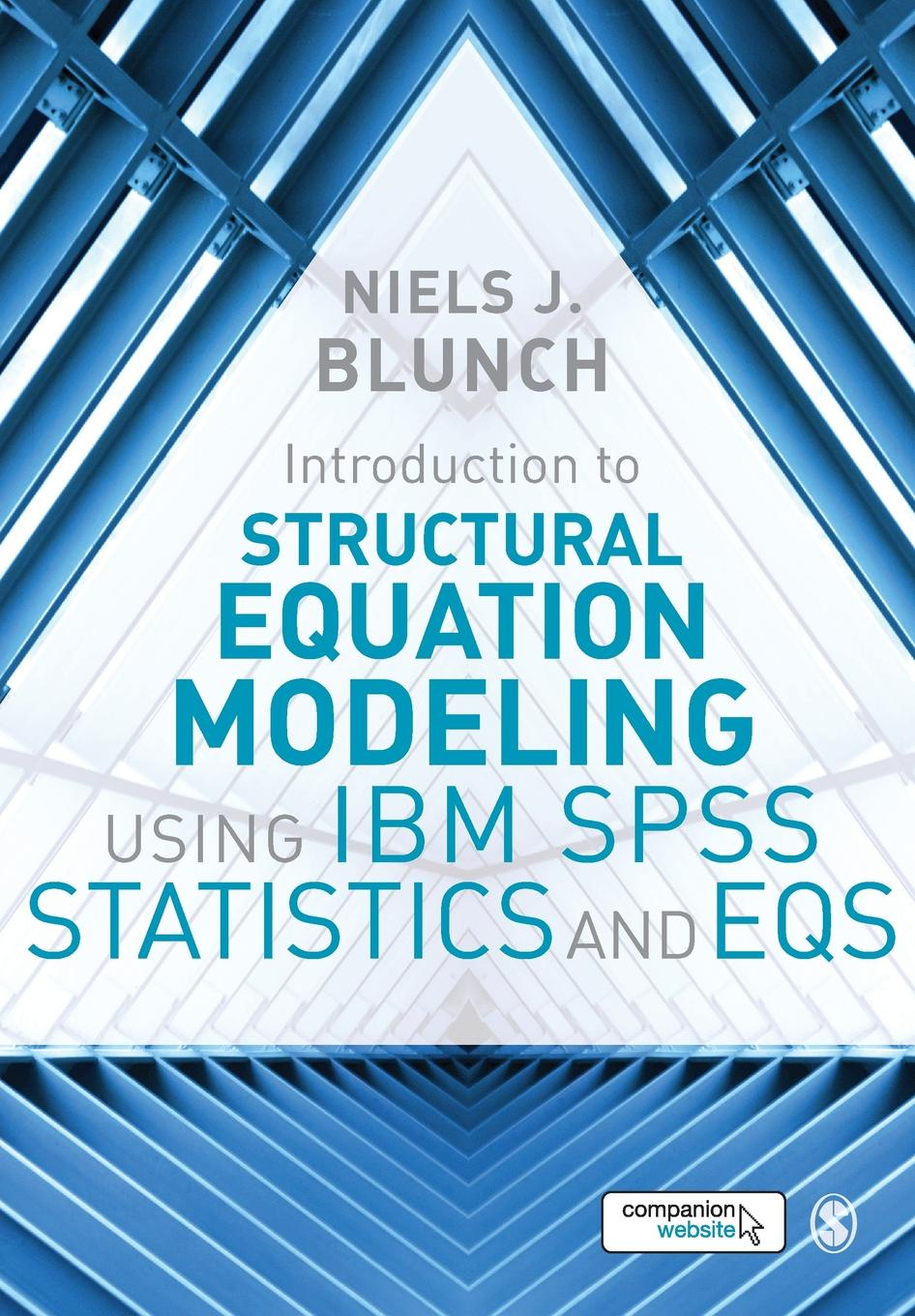 Niels J Blunch Introduction to Structural Equation Modeling Using IBM SPSS Statistics and EQS michael crawley j statistics an introduction using r