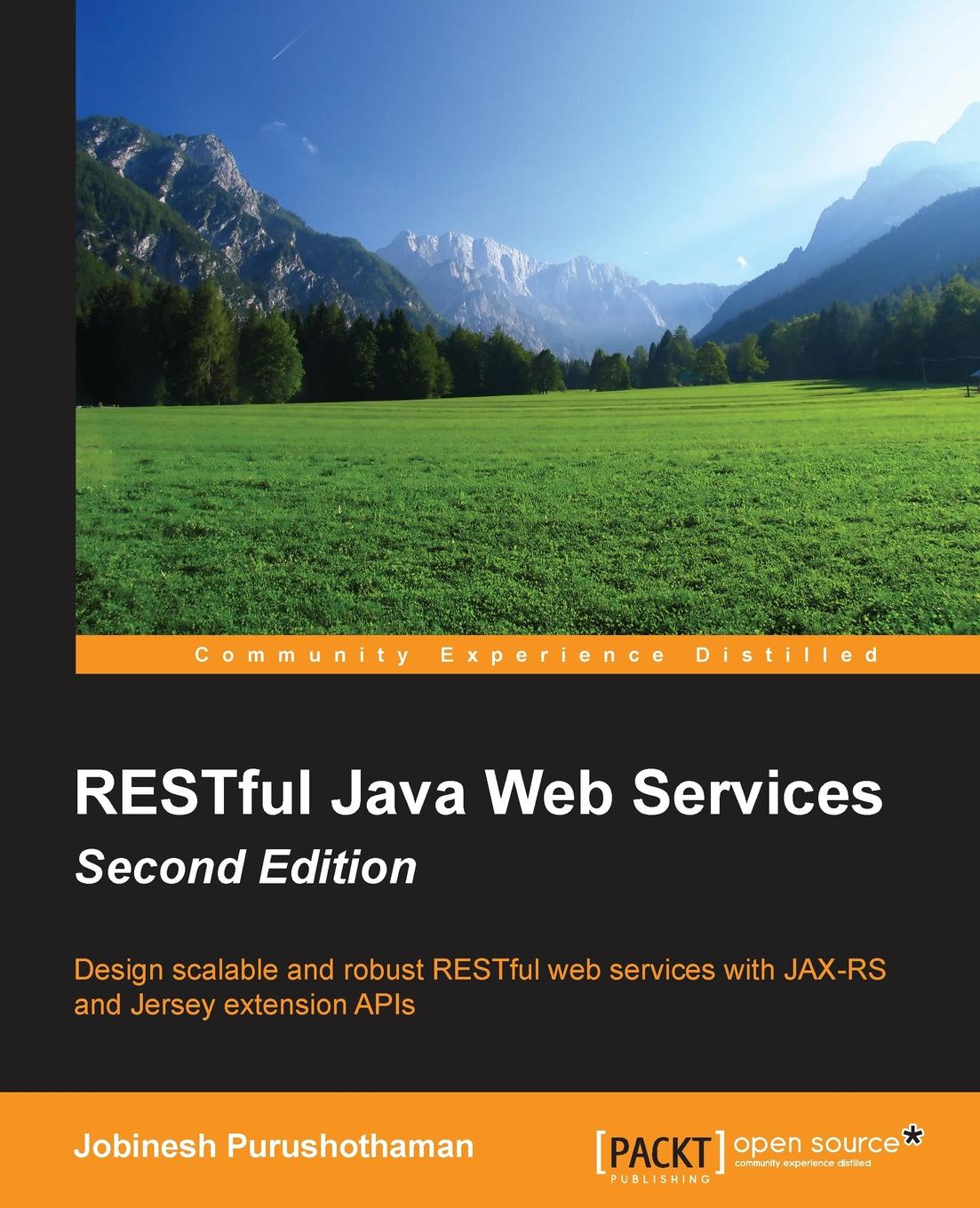 Jobinesh Purushothaman RESTful Java Web Services Second Edition deepak vohra java 7 jax ws web services