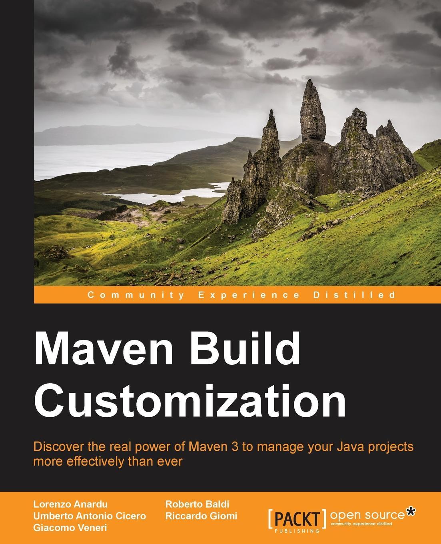 Lorenzo Anardu, Riccardo Giomi, Umberto Antonio Cicero Maven Build Customization
