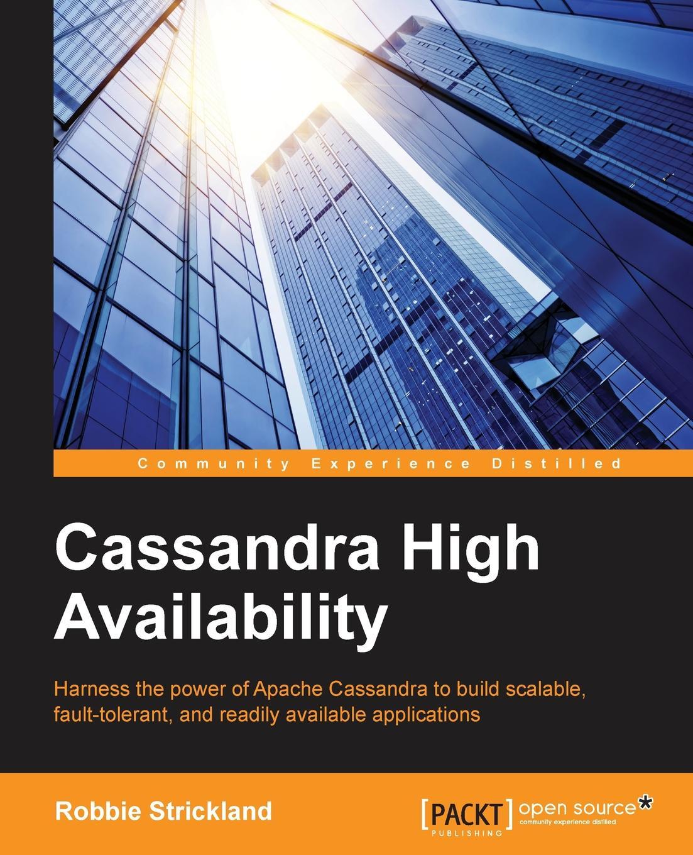 Robbie Strickland Cassandra High Availability цены