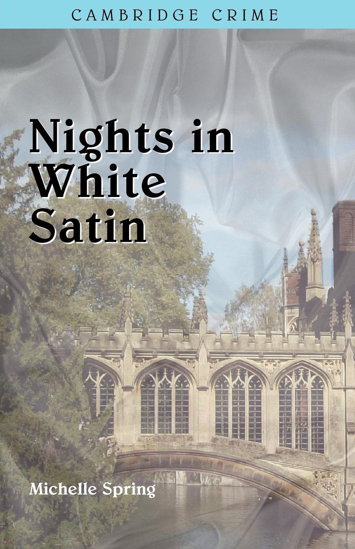 Michelle Spring Nights in White Satin dostoyevsky f white nights