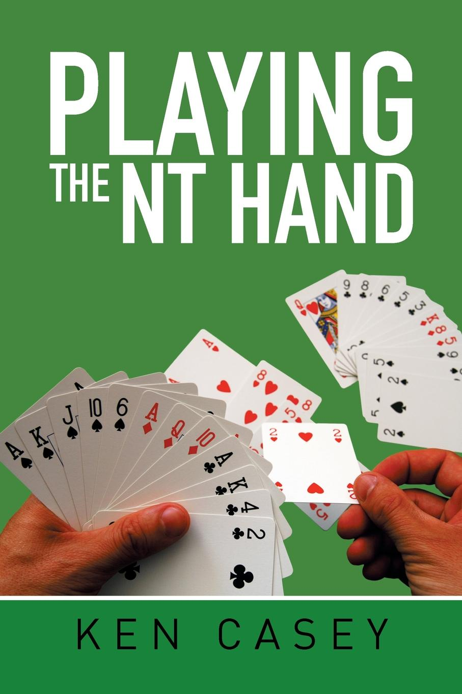 Ken Casey Playing the NT Hand
