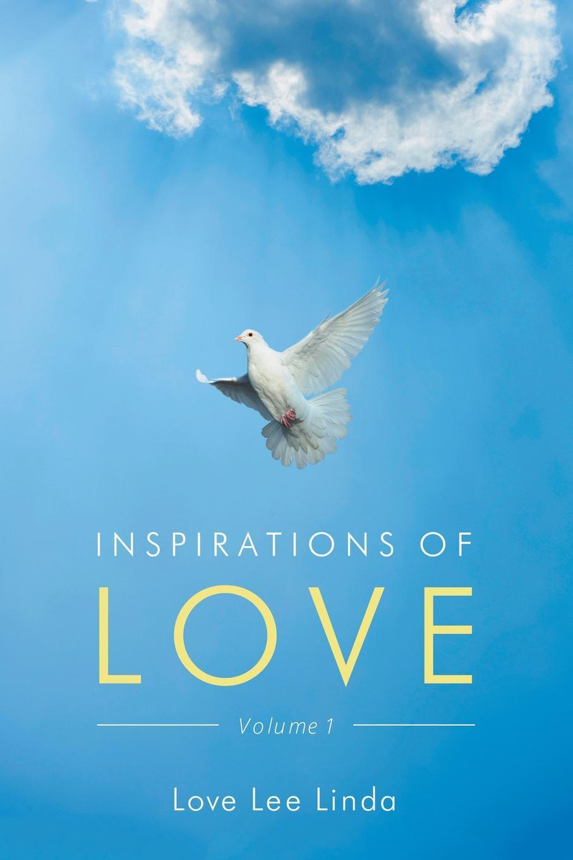 Lee Linda Love Inspirations of Love - Volume 1