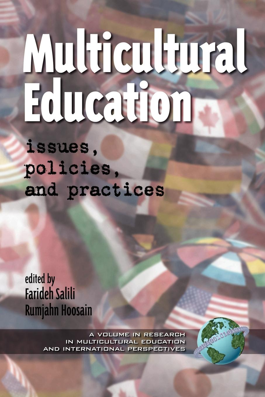 Multicultural Education. Issues, Policies, and Practices (PB) advancing democracy through education u s influence abroad and domestic practices pb