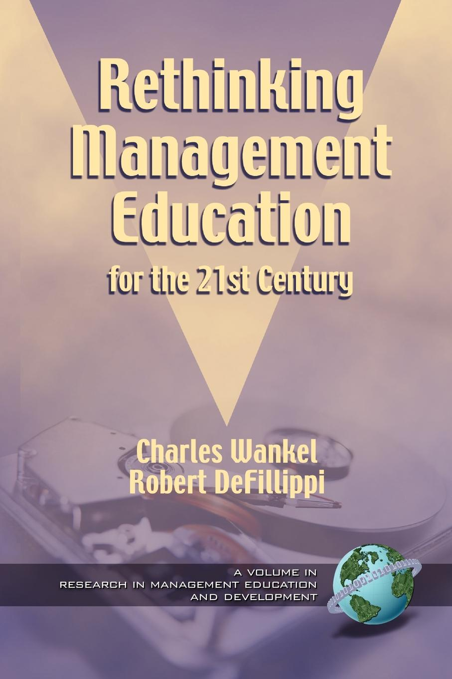 Rethinking Management Education for the 21st Century (PB) roland m schulz rethinking science education philosophical perspectives