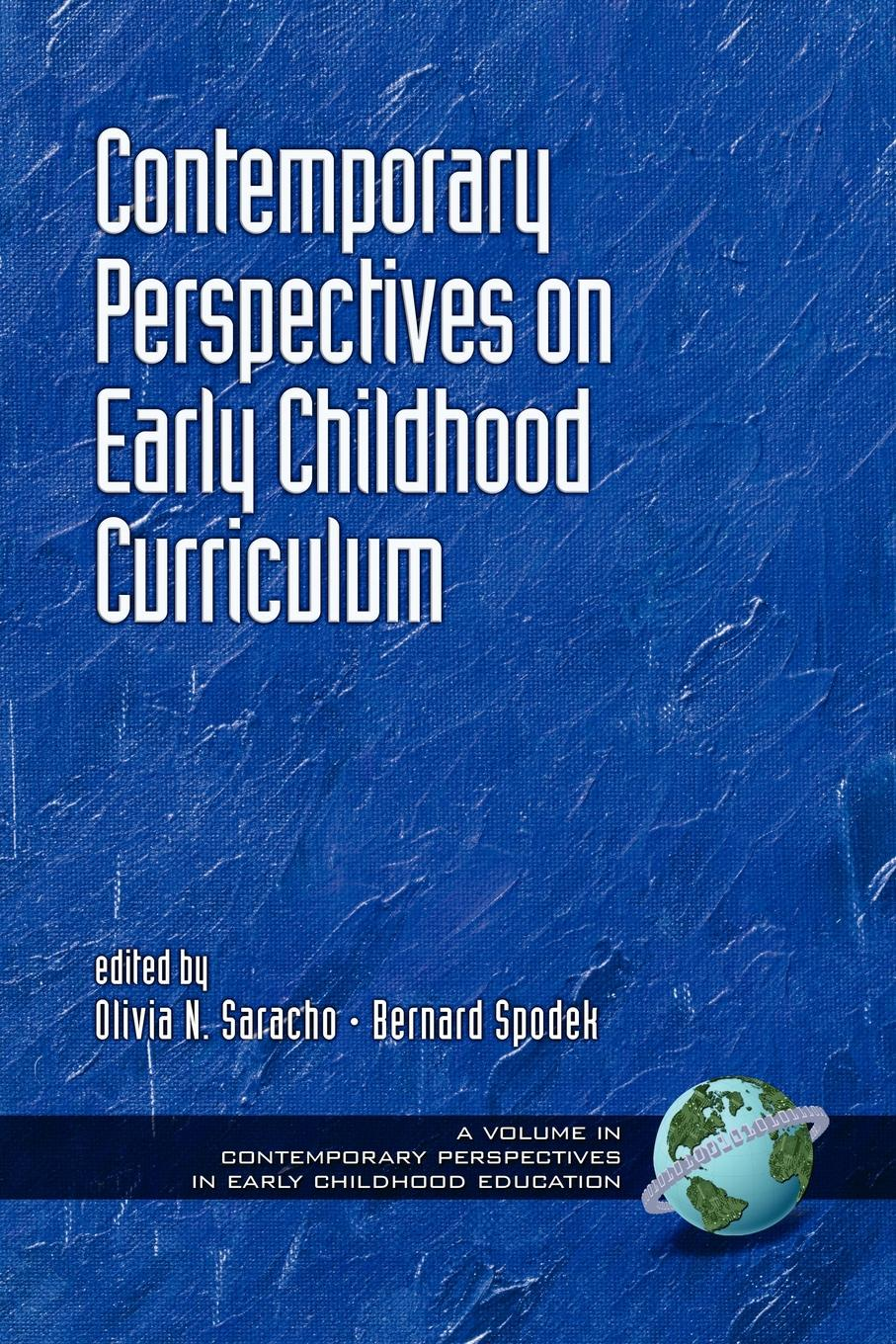 Contemporary Influences in Early Childhood Curriculum (PB) contemporary perspectives on science and technology in early childhood education pb
