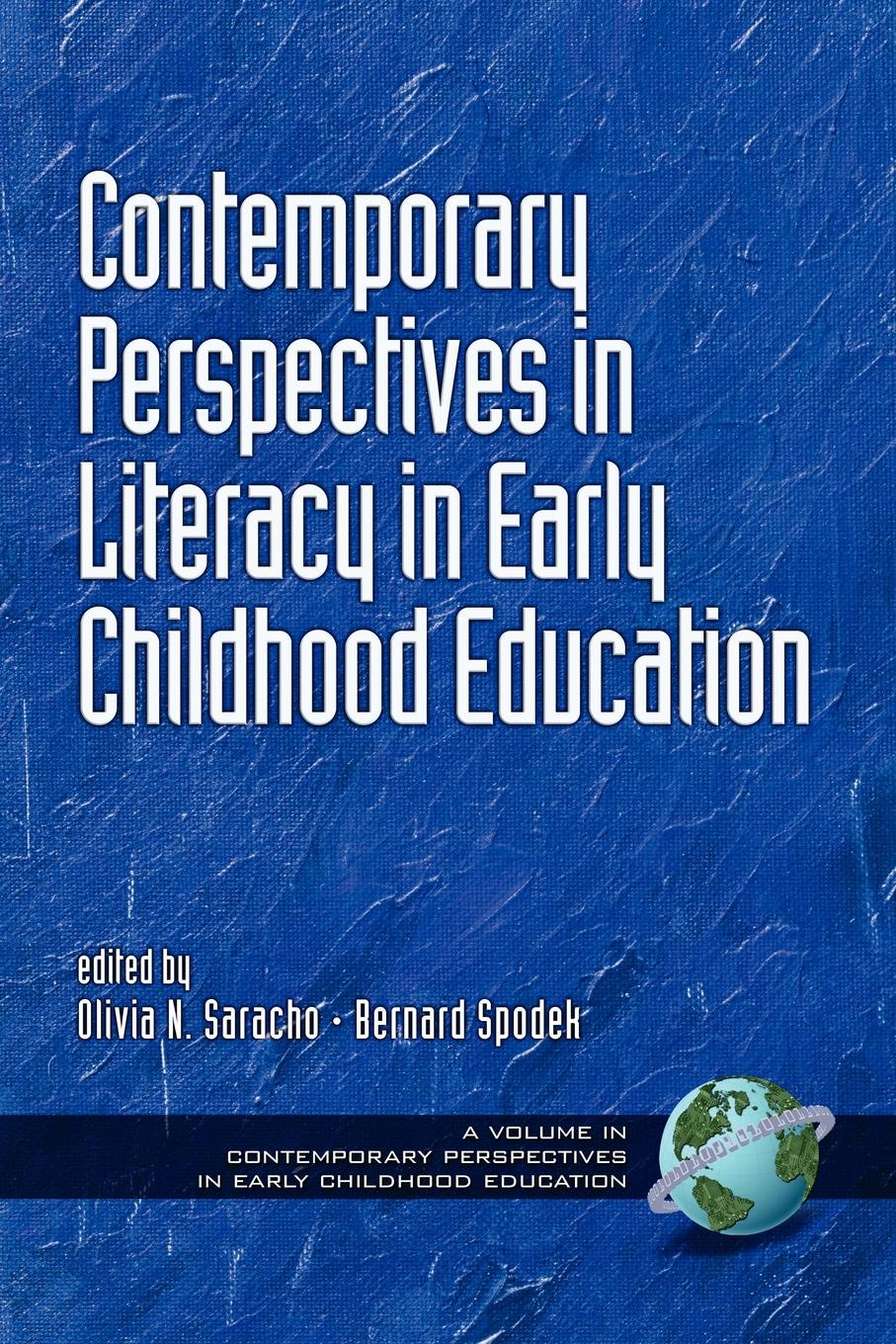 Contemporary Perspectives in Literacy in Early Childhood Education (PB) contemporary perspectives on science and technology in early childhood education pb