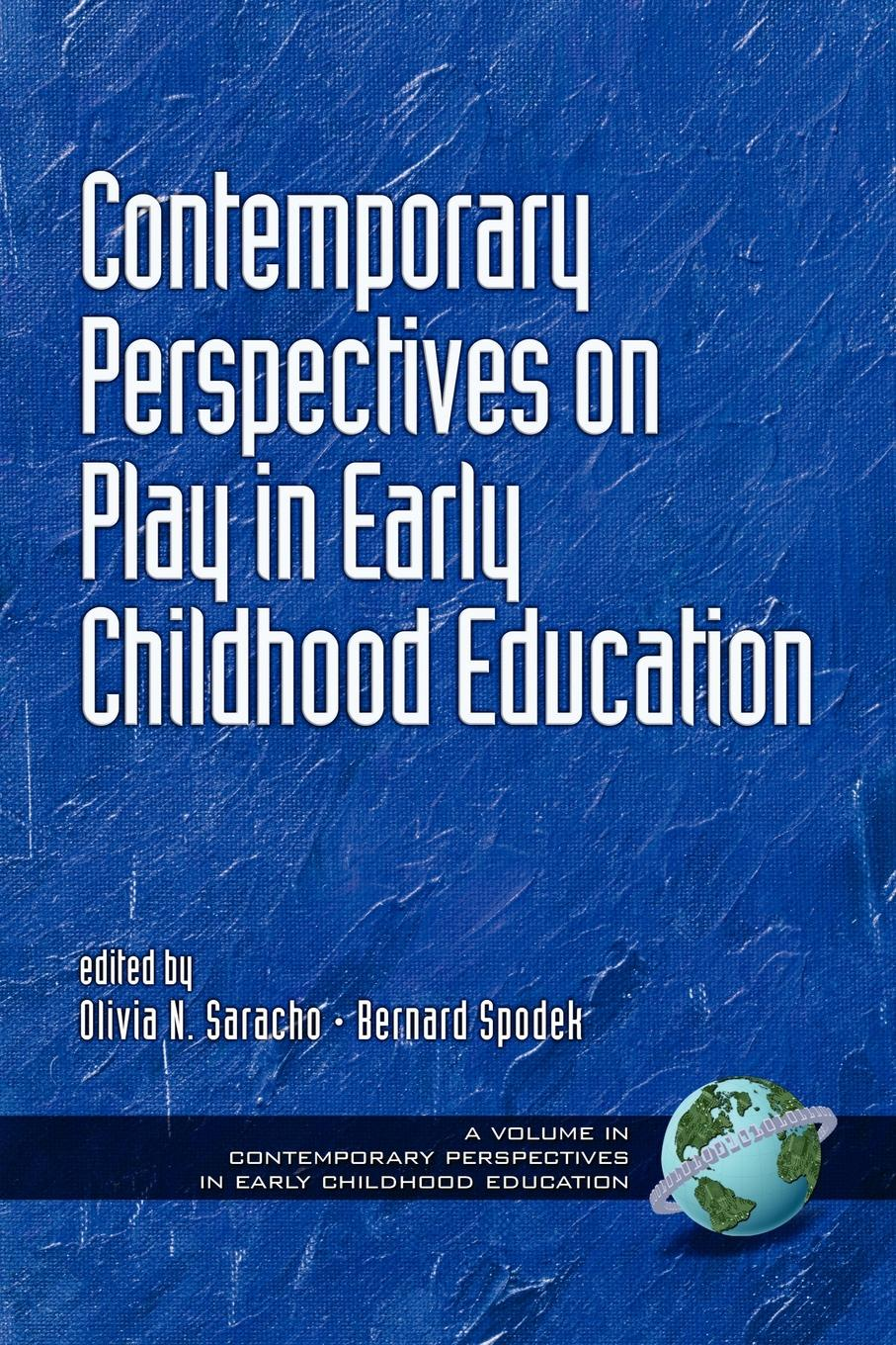 Contemporary Perspectives on Play in Early Childhood Education (PB) contemporary perspectives on science and technology in early childhood education pb