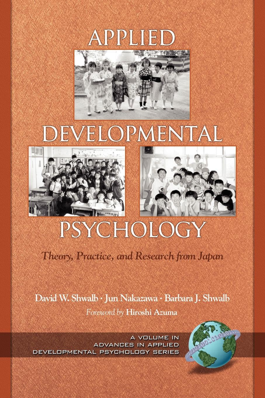 Applied Developmental Psychology. Theory, Practice, and Research from Japan (PB) developmental climate and professional excellence