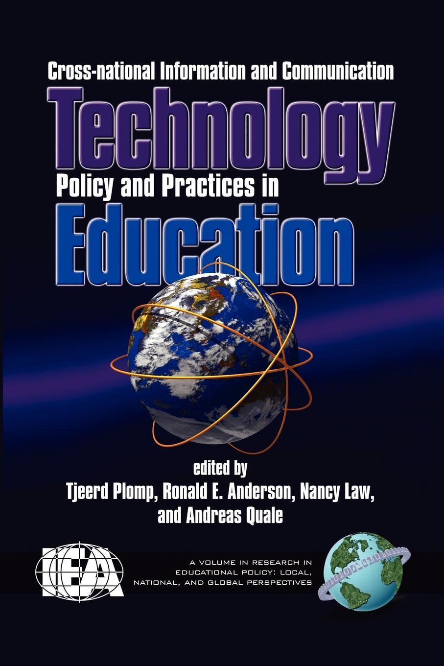 Cross-National Information and Communication Technology Polices and Practices in Education (PB) cross national information and communication technology policies and practices in education revised second edition pb