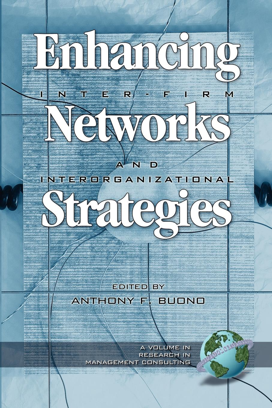 Enhancing Inter-Firm Networks and Interorganizational Strategies (PB)