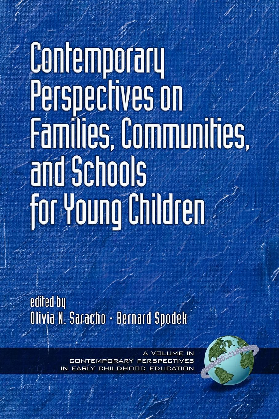 Contemporary Perspectives on Families, Communities, and Schools for Young Children (PB) contemporary perspectives on science and technology in early childhood education pb