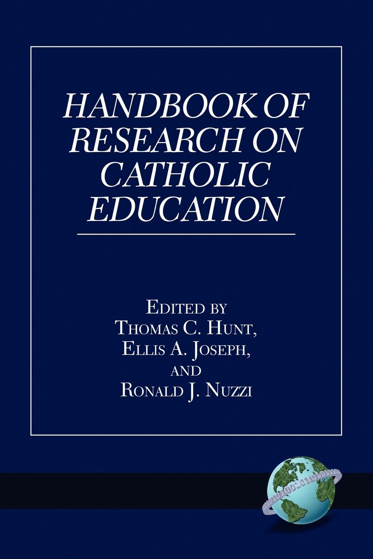 Handbook of Research on Catholic Education (PB) farrell kerry blackwell handbook of education