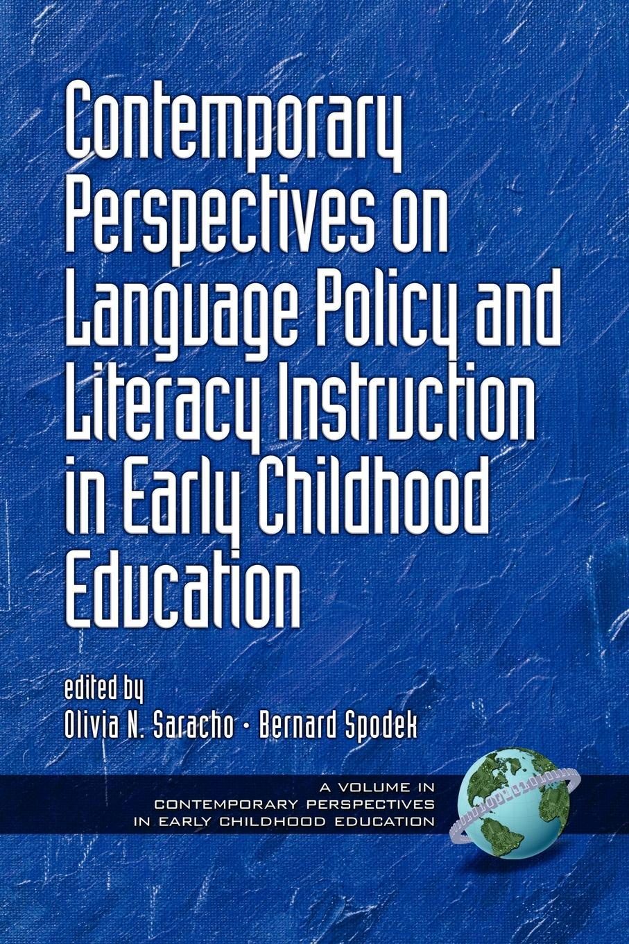 Contemporary Perspectives on Language Policy and Literacy Instruction in Early Childhood Education (PB) contemporary perspectives on science and technology in early childhood education pb