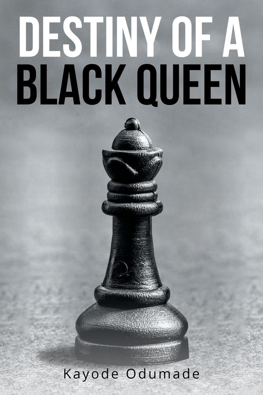 цены Kayode Odumade Destiny of a Black Queen