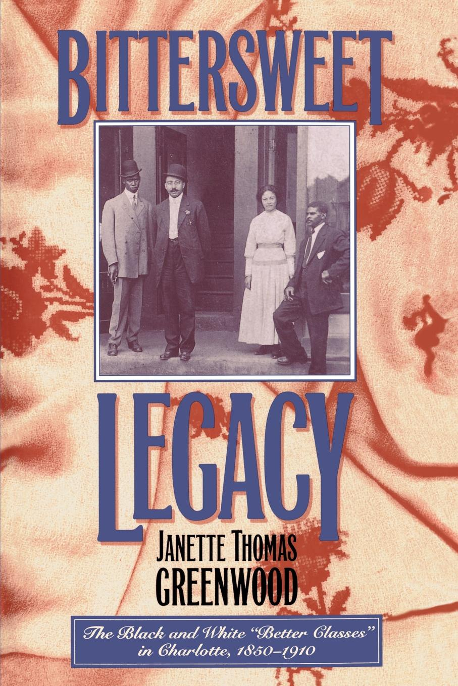 Janette Thomas Greenwood Bittersweet Legacy. The Black and White