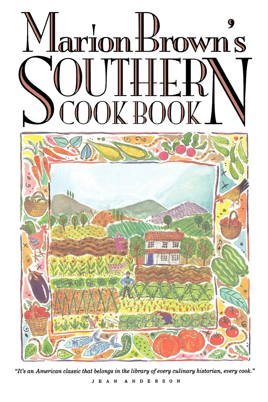 Marion Brown Marion Brown's Southern Cook Book delia s how to cook book three