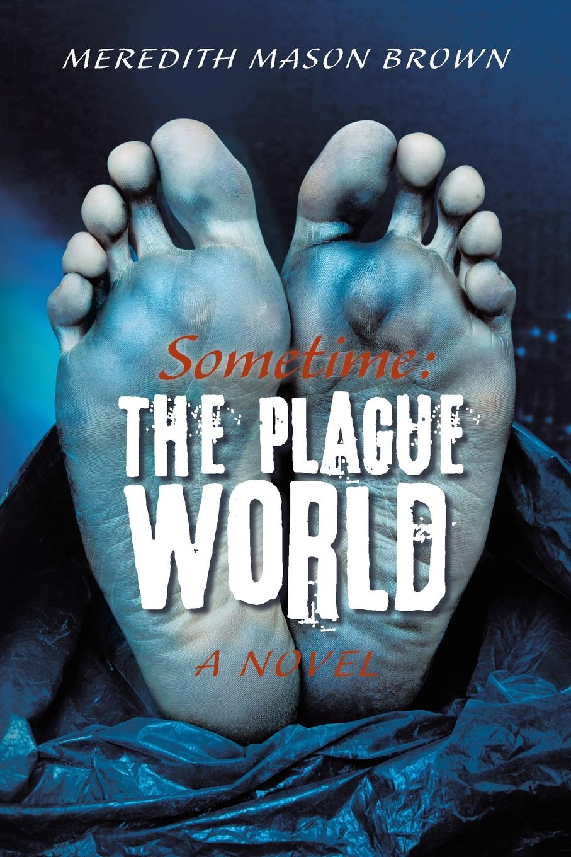 Фото - Meredith Mason Brown Sometime. The Plague World худи print bar plague doctor